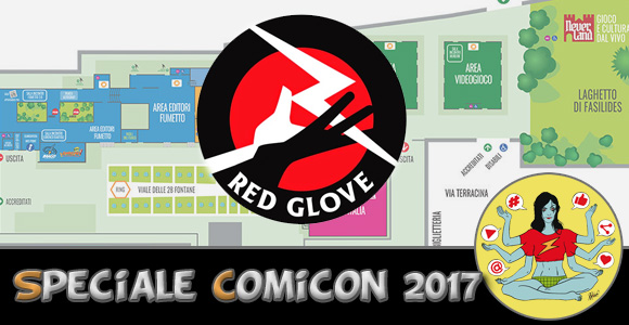 [NanoNews] Red Glove al Comicon 2017